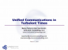 Unified Communications Opportunities in Turbulent Times