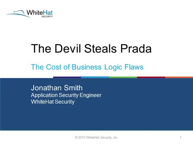 The Devil Steals Prada: The Cost of Business Logic Flaws