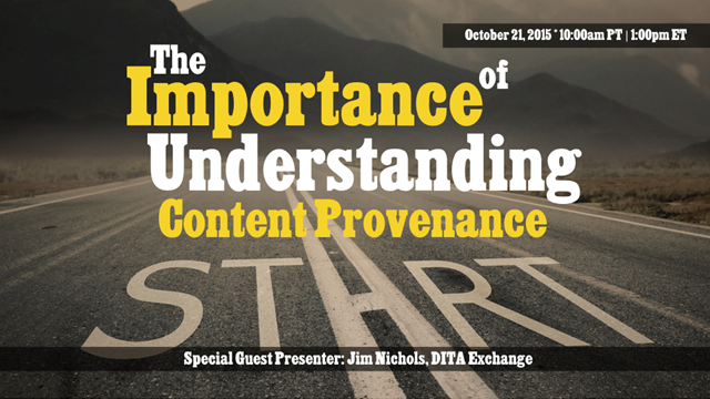 The Importance of Understanding Content Provenance