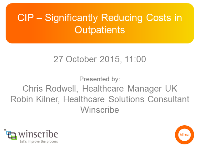 CIP – Significantly Reducing Costs in Outpatients