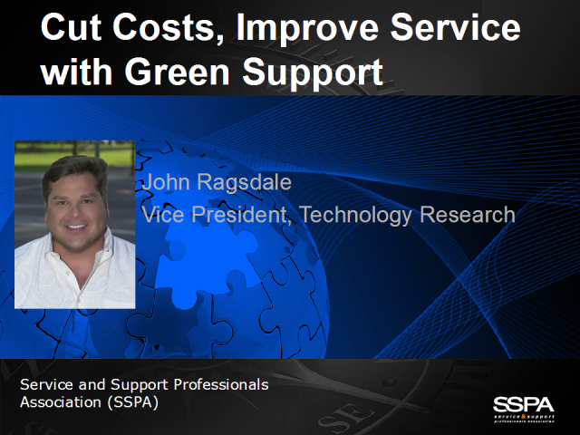 Cut Costs, Improve Service with Green Support