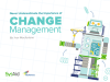 Never Underestimate the Importance of Change Management