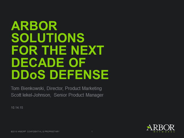 Arbor Solutions for the Next Decade of DDoS Defense