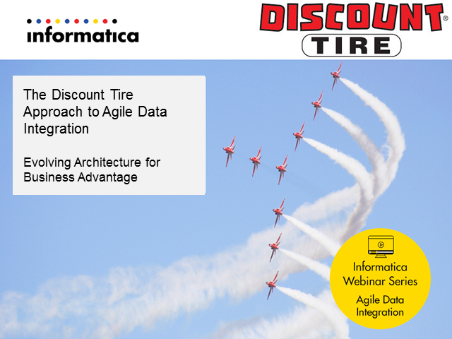 Discount Tire & Agile Data Integration: Evolve Architecture for Business Benefit