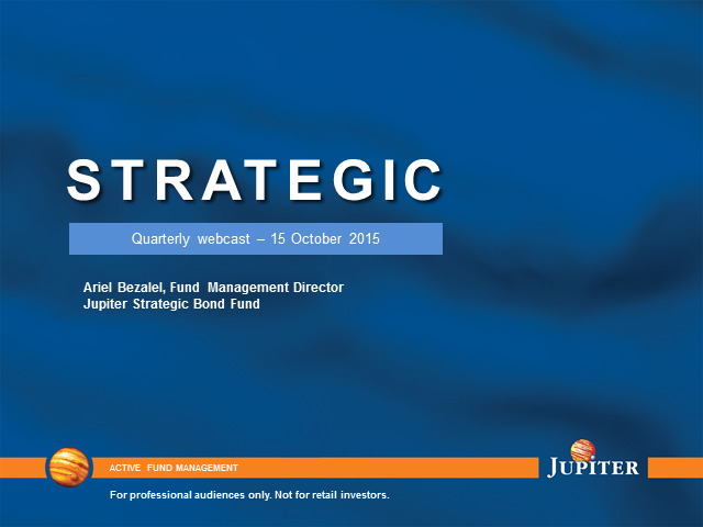 Jupiter Strategic Bond Fund webcast - Q3 2015