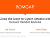 Close the Door to Cyber-Attacks with Secure Vendor Access