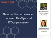 Remove the bottlenecks between DevOps and ITOps processes
