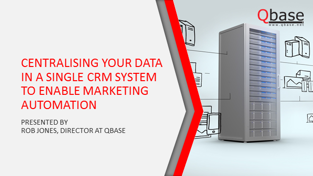 Centralising Your Data in a Single CRM System to Enable Marketing Automation
