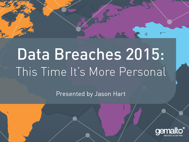 Data Breaches 2015: This Time It's More Personal