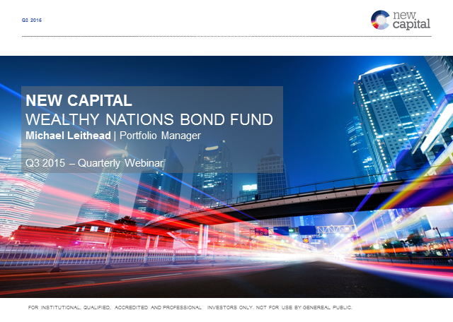 Q3 New Capital Wealthy Nations Bond Fund update