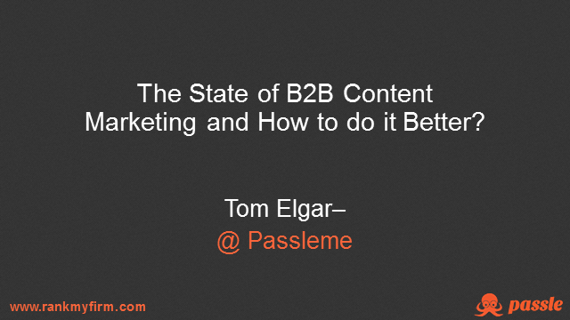 The State of B2B Content Marketing and How to do it Better