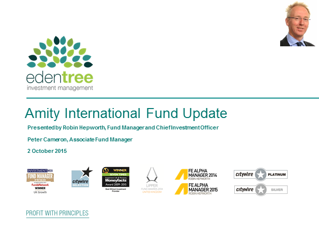 Amity International Fund Update with Robin Hepworth CIO