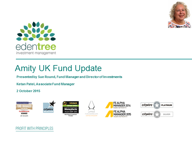 Amity UK Fund Update with Head of Investments, Sue Round