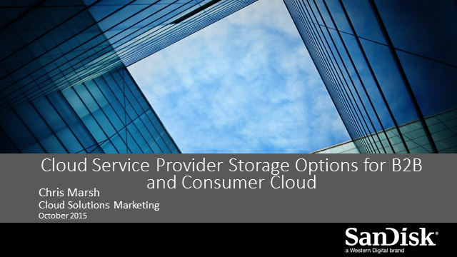Cloud Service Provider Storage Options for B2B and Consumer Cloud
