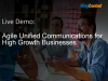 Agile Unified Communications for High Growth Businesses