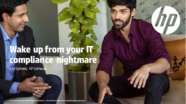 Wake up from your IT compliance nightmare