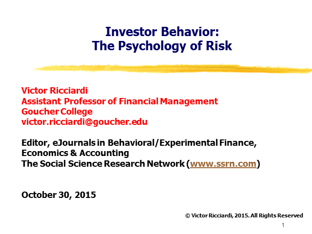 Investor Behavior: The Psychology of Risk