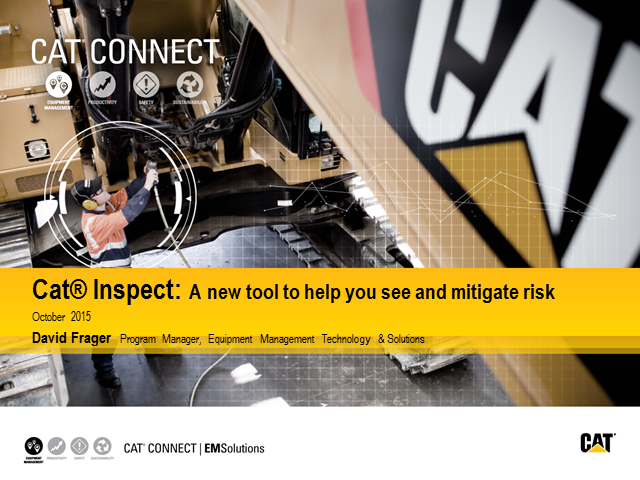Cat® Inspect: A new tool to help you see and mitigate risk