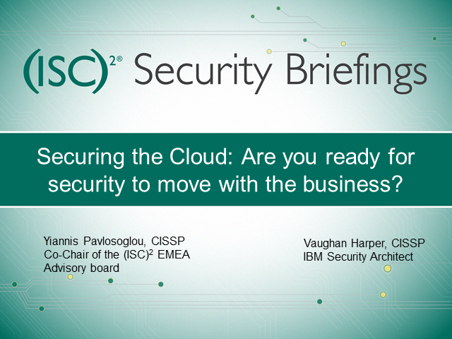 Securing the Cloud: Are you Ready for Security to Move with the Business?