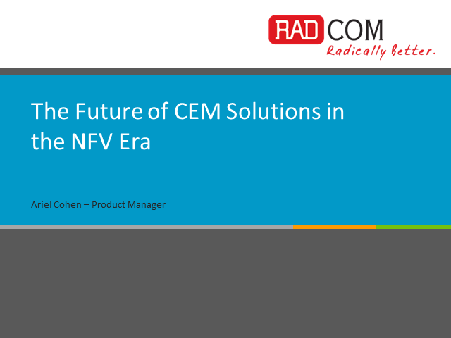 The Future of CEM Solutions in the NFV Era