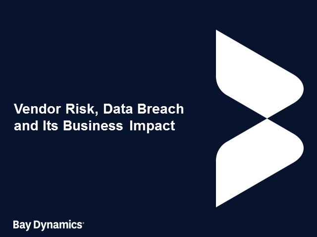 Vendor Risk, Data Breach and its Business Impact