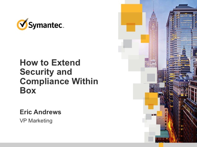 How to Extend Security and Compliance Within Box