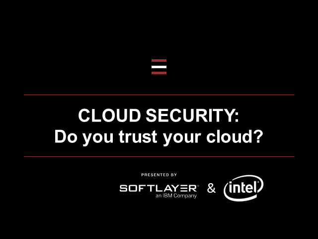 Do you trust your Cloud?
