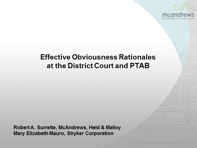 Effective obviousness arguments in district court and PTAB
