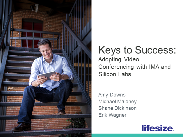 Keys to Success: Adopting Video Conferencing with IMA & Silicon Labs