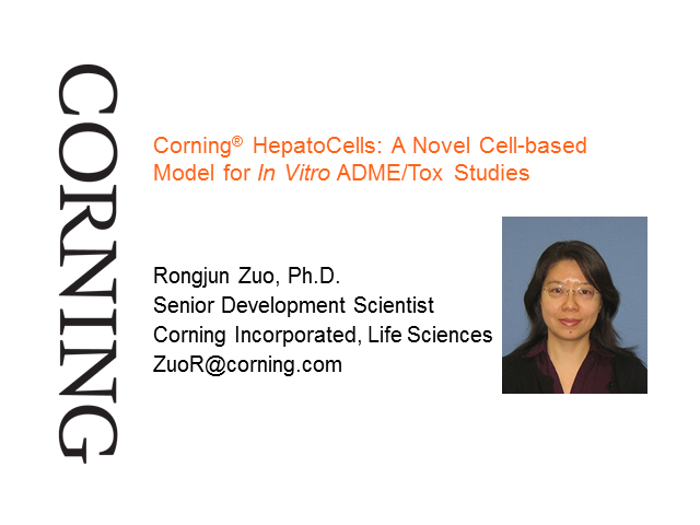 Corning® HepatoCells: A Novel Cell-based Model for In Vitro ADME/Tox Studies