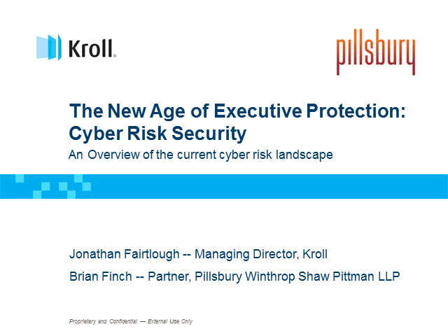 The New Age of Executive Protection: Cyber Risk Security