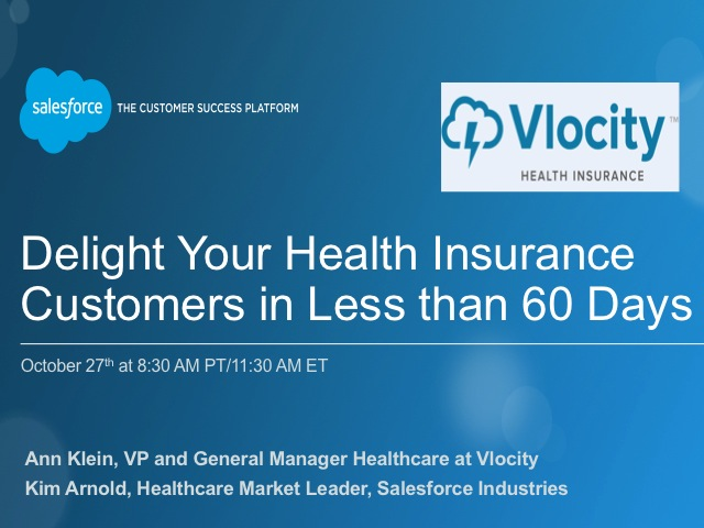Delight Your Health Insurance Customers in Less than 60 Days