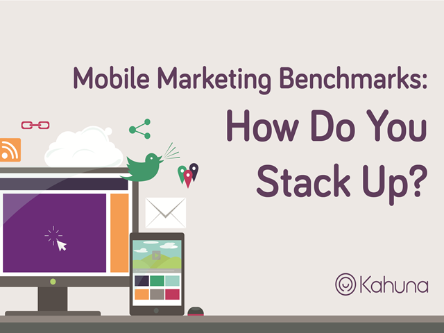 Mobile Marketing Benchmarks: How Do You Stack Up?