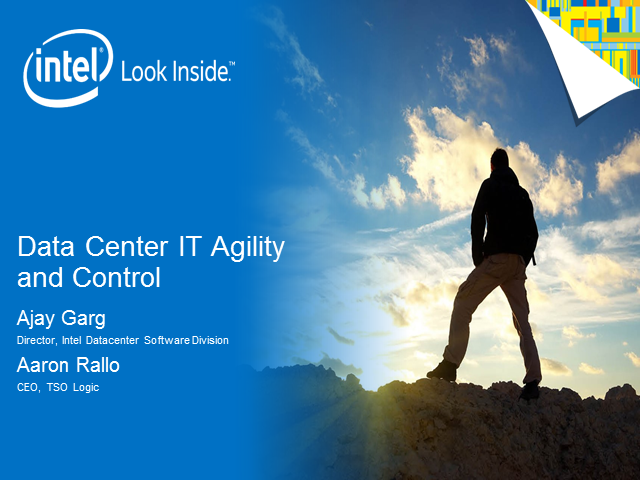 TSO Logic and Intel team up to Discuss Data Center IT Agility and Control