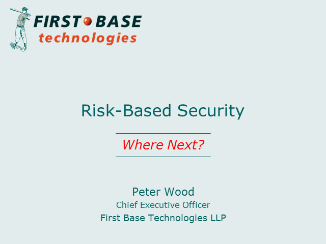 Risk-Based Security - Where Next?