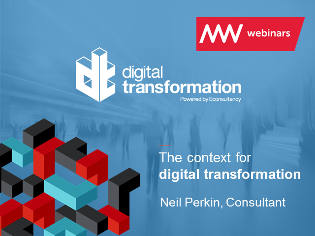 The Context for Digital Transformation