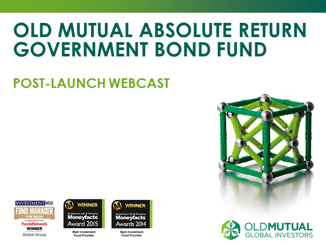 Old Mutual Mutual Absolute Return Government Bond Fund Webcast