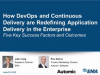 How DevOps and Continuous Delivery are Redefining Application Delivery in the En