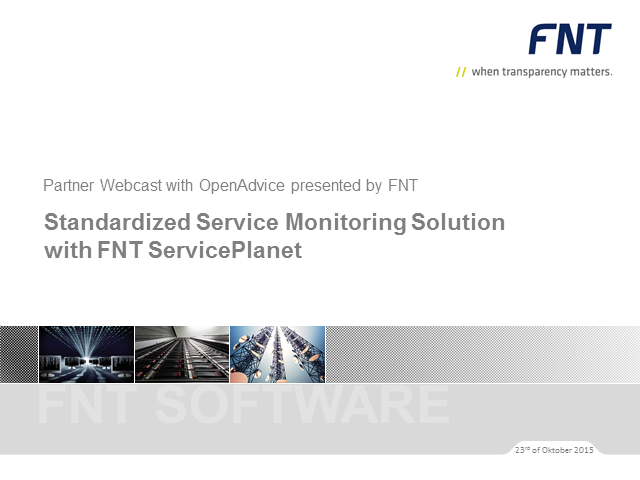 Standardized Service Monitoring Solution with FNT ServicePlanet by OpenAdvice