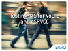 Testing IMS for VoLTE and eSRVCC