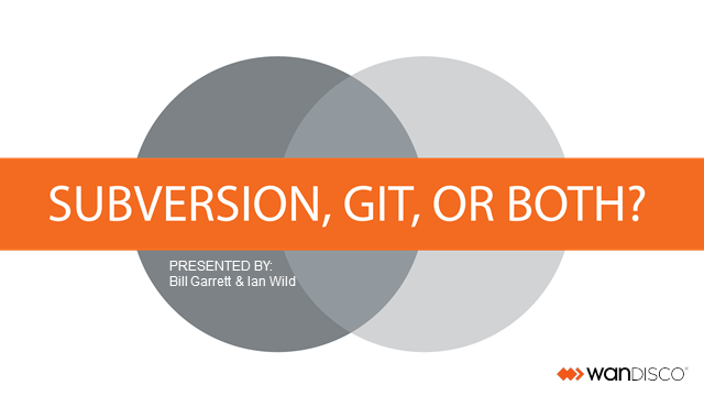 Subversion, GIT, or Both