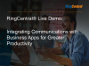 RingCentral Live - Integrating Communications with Business Apps for Greater