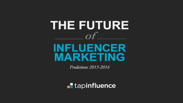 The Future of Influencer Marketing - Predictions for 2015-2016