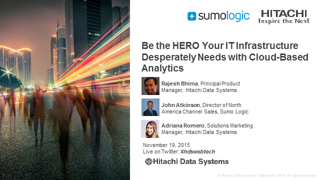 Be the HERO your IT Infrastructure Desperately Needs with Cloud-Based Analytics