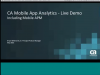 CA Mobile App Analytics (MAA) Walkthrough