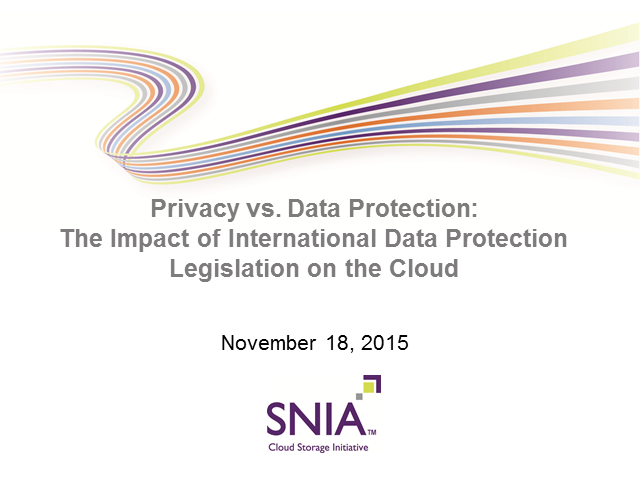 Privacy v Data Protection: The Impact Int'l Data Protection Legislation on Cloud