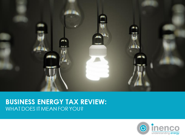 Energy efficiency tax review: What the proposed changes will mean for business