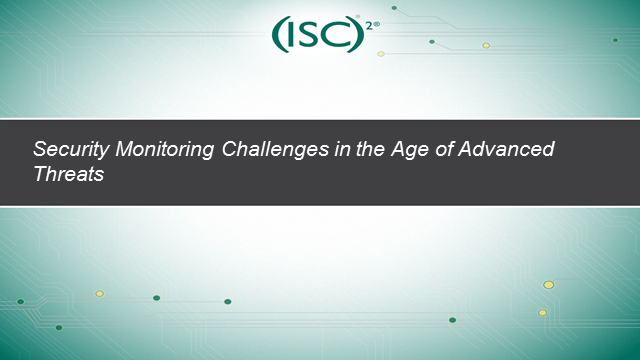 Security Monitoring Challenges in the Age of Advanced Threats