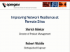 Improving Network Resilience at Remote Sites