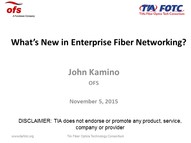 What's New in Enterprise Fiber Networking?